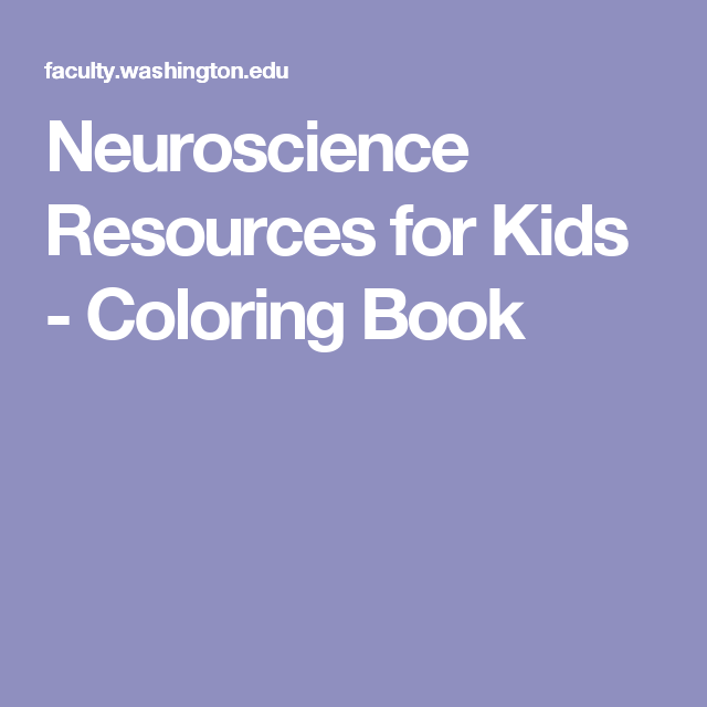 Neuroscience Resources for Kids - Coloring Book | anatomy unit ...