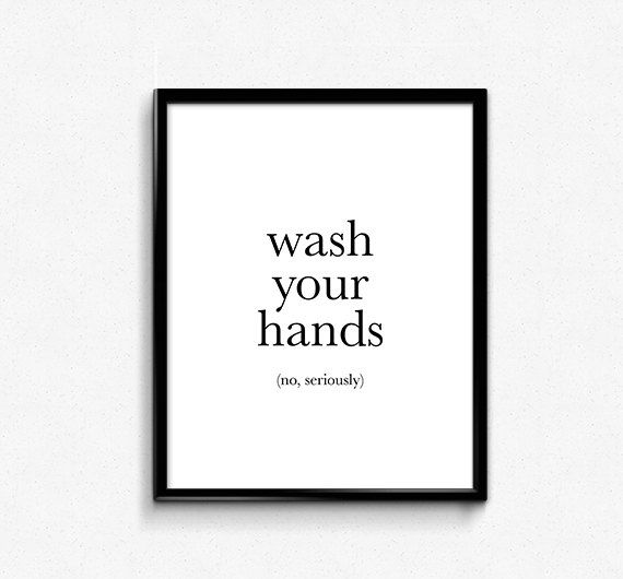 Photo of Funny Bathroom Art Print Wash Your Hands No Seriously | Etsy