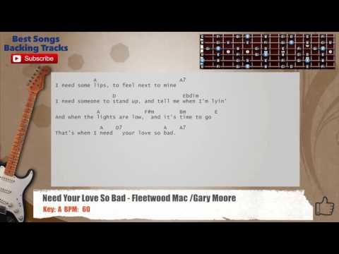Need Your Love So Bad - Fleetwood Mac / Gary Moore Guitar Backing ...
