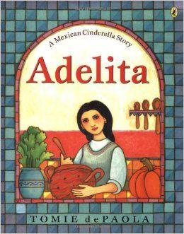 Adelita Tomie Depaola 9780142401873 Amazon Com Books Cinderella Story Book Fairy Tales Books