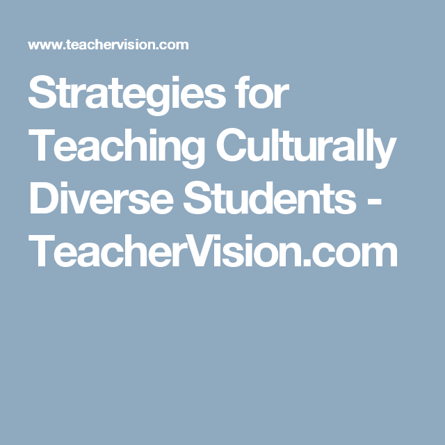 Strategies for Teaching Culturally Diverse Students   Race