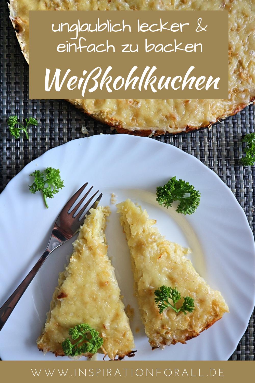 Photo of Weißkohlkuchen – sehr leckeres & einfaches Rezept