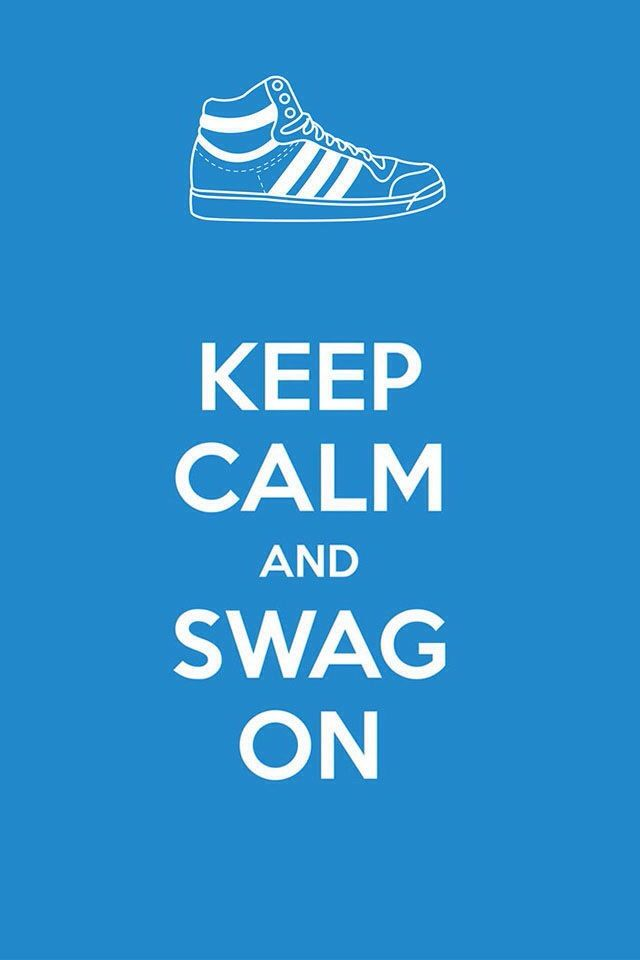 Keep Calm And Swag On IPhone Wallpaper