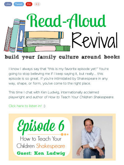Read Aloud Revival Episode 6 How To Teach Your Children Shakespeare Read Aloud Revival Read Aloud Homeschool Reading