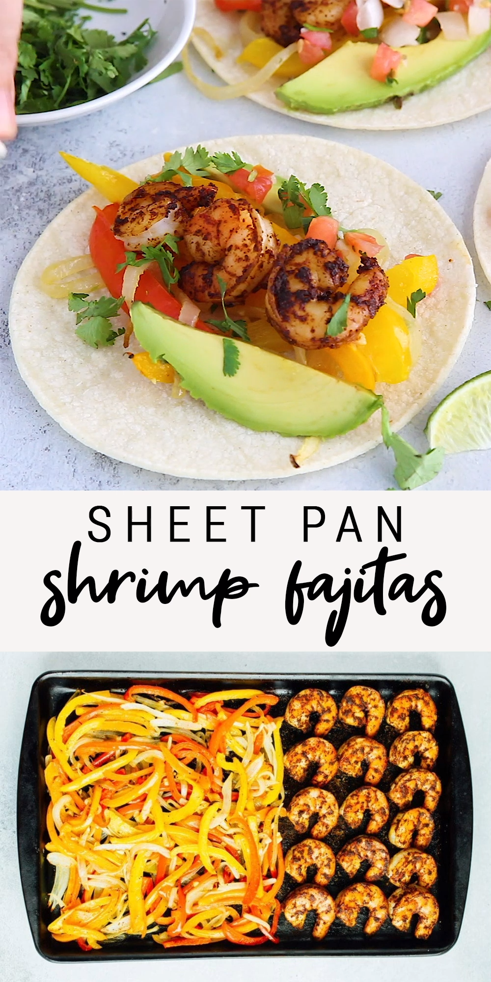 Sheet Pan Shrimp Fajitas | Easy + Healthy Recipe