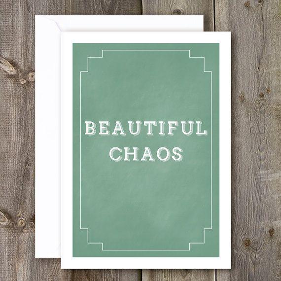 Beautiful Chaos...Sweet Art Print, New Home Print, Moving