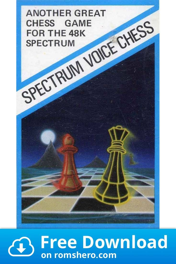 Download Spectrum Voice Chess (1982) (Hansesoft) [re