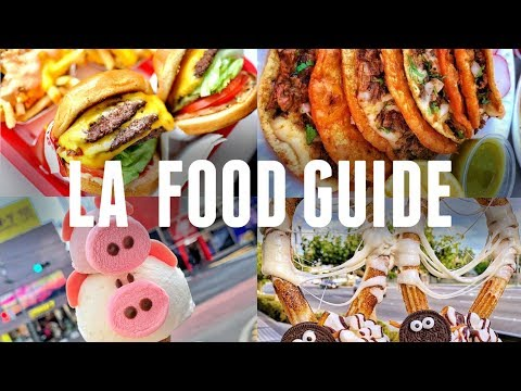 128 Los Angeles Food Guide The Best Places To Eat In La Insta Food Youtube In 2020 Food Guide Food Mexican Street Food
