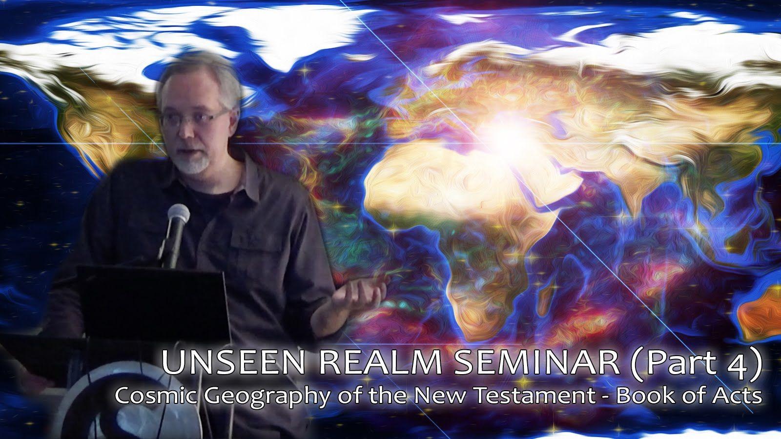 P t 4] UNSEEN REALM SEMINAR w/ Dr  Michael S  Heiser: Cosmic