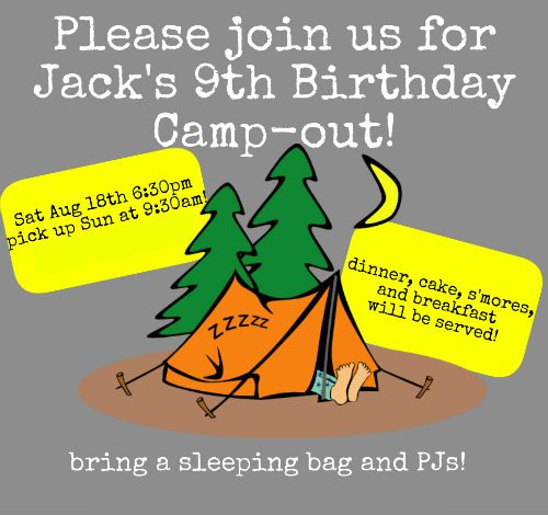 Jacks 9th Birthday Invite Great 9 Year Old Boy Party Idea Backyard Campout Sleepover
