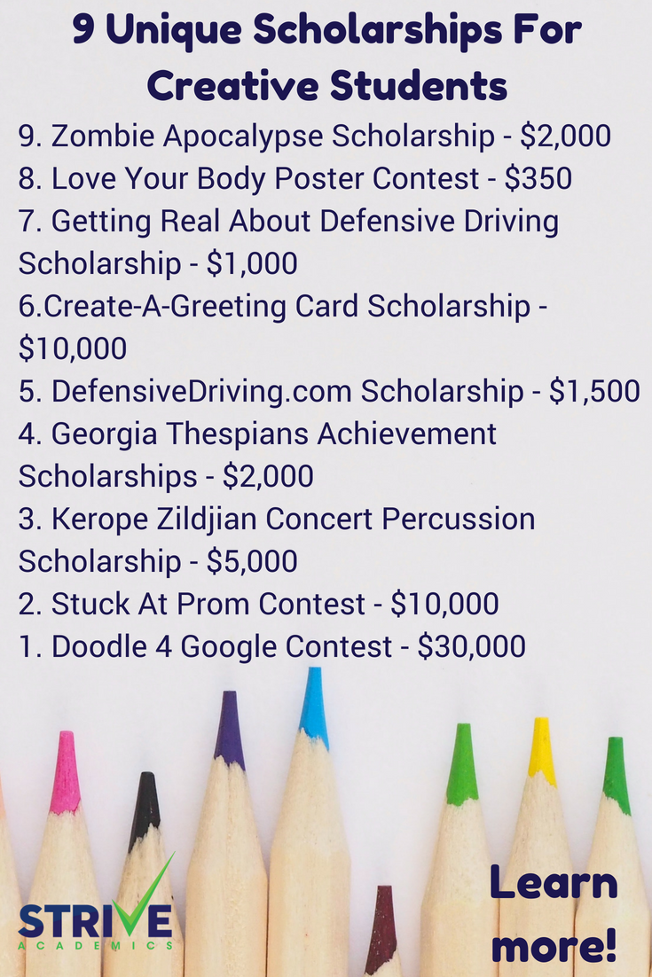 9 Unique Scholarships For Creative Students Scholarships For College Scholarships Online College