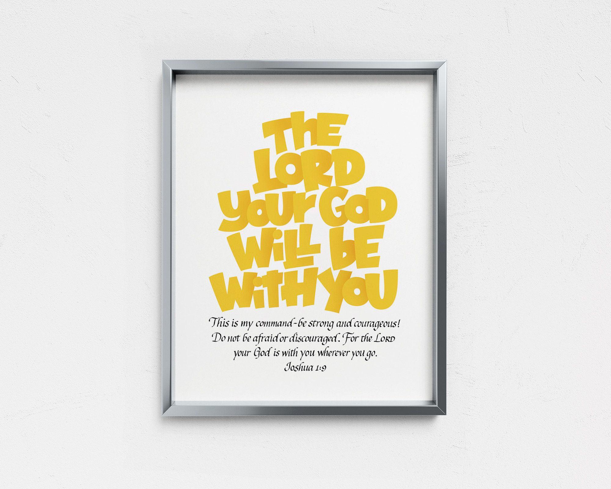 Printable Joshua 1 9 Be Strong And Courageous The Lord Your Etsy Scripture Print Christian Wall Art Minimal Wall Art