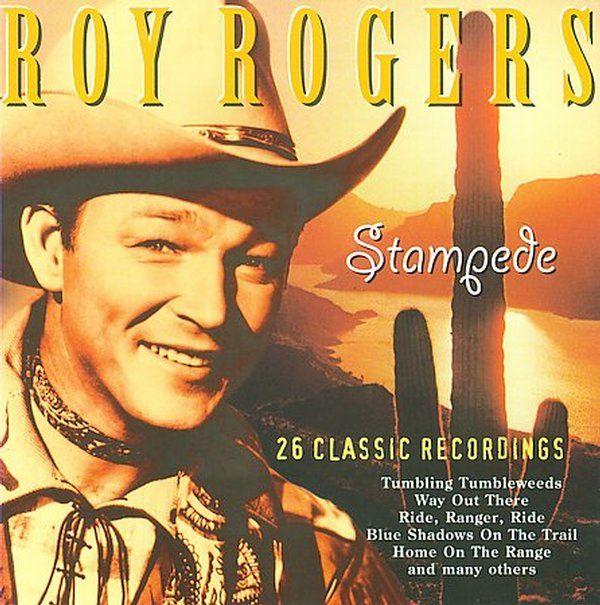 Roy Rogers : Stampede CD (2004)