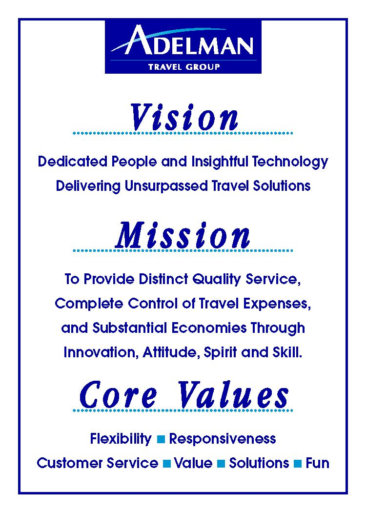 Adelman Vision, Mission, Core Values Core values