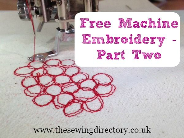 Second Part Of A 3 Part Series On Free Motion Embroidery Good