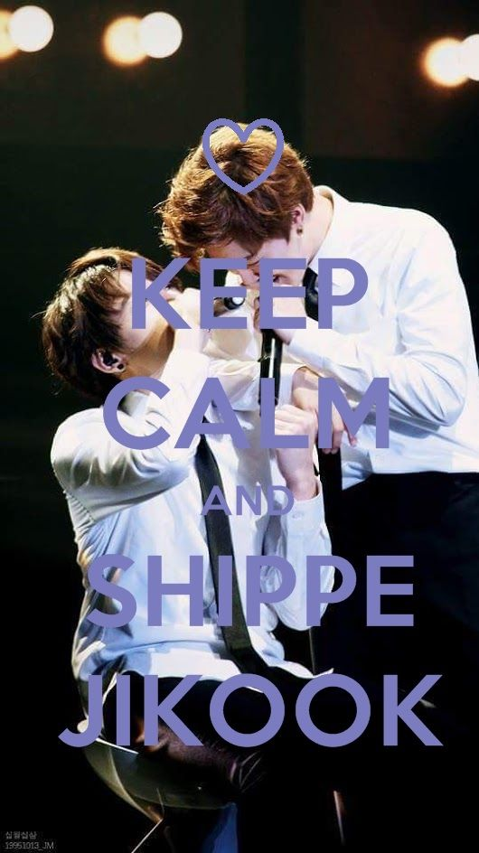 Keep Calm and Shippe Jikook