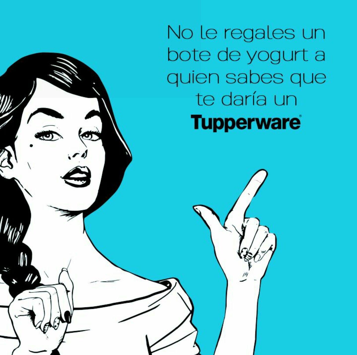 Mariajuanagarcia My Tupperware Com Tupperware Memes Frases