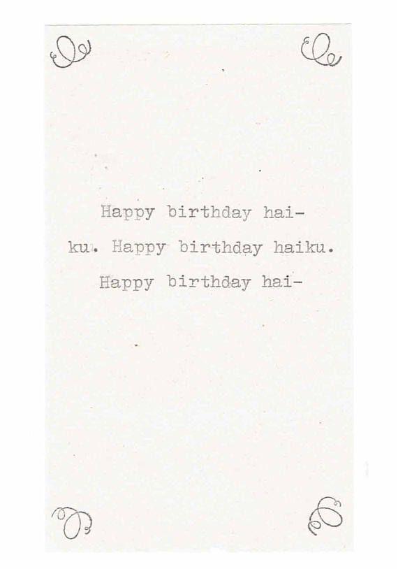 birthday haiku Happy Birthday Haiku Card | Funny Birthday Card Poetry Writer  birthday haiku