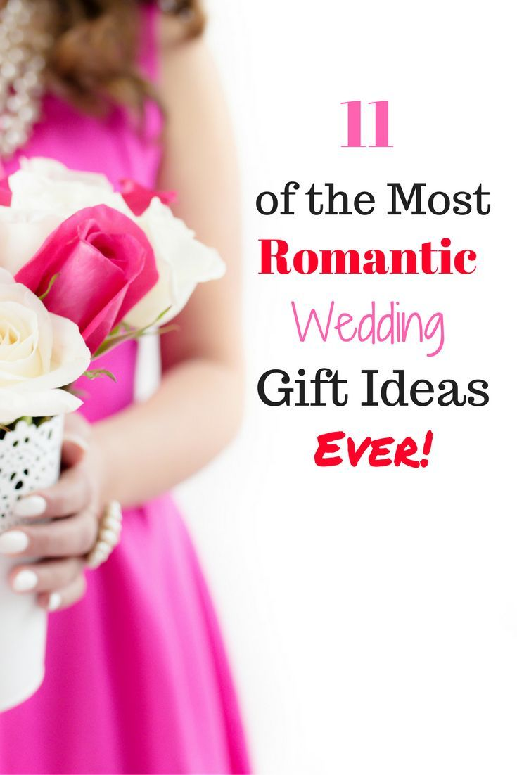 11 of the Most Romantic Wedding Gift Ideas EVER | Relationships ...