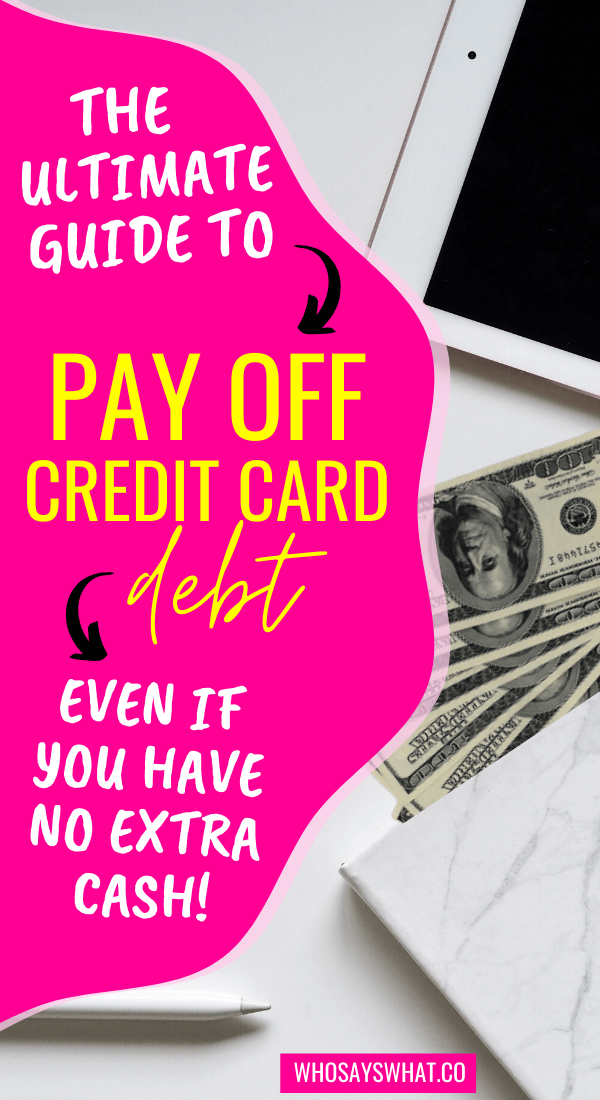 How To Pay Off Credit Card Debt Fast Who Says What In 2020 Paying Off Credit Cards Credit Cards Debt Debt