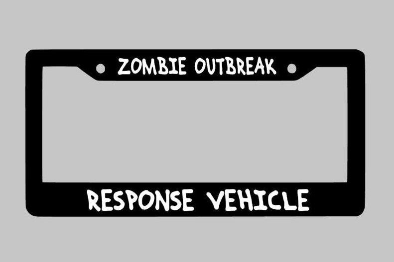 ZOMBIE OUTBREAK RESPONSE VEHICLE License Plate Frame