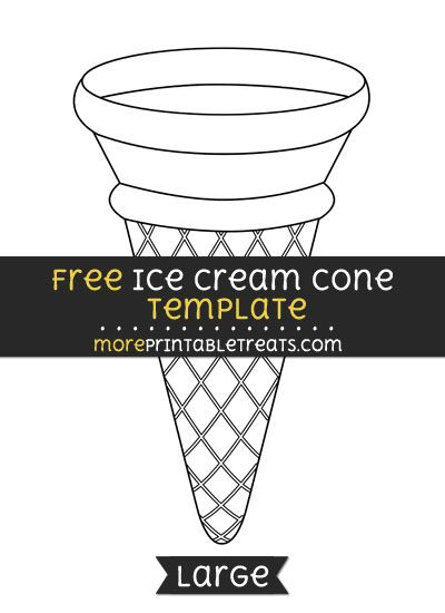 Free Ice Cream Cone Template - Large | Shapes and Templates ...
