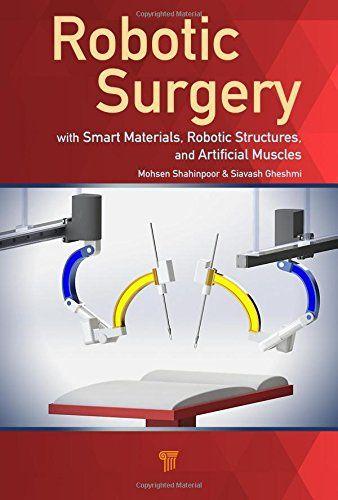 Robotic Surgery Smart Materials Robotic Structures And Artificial