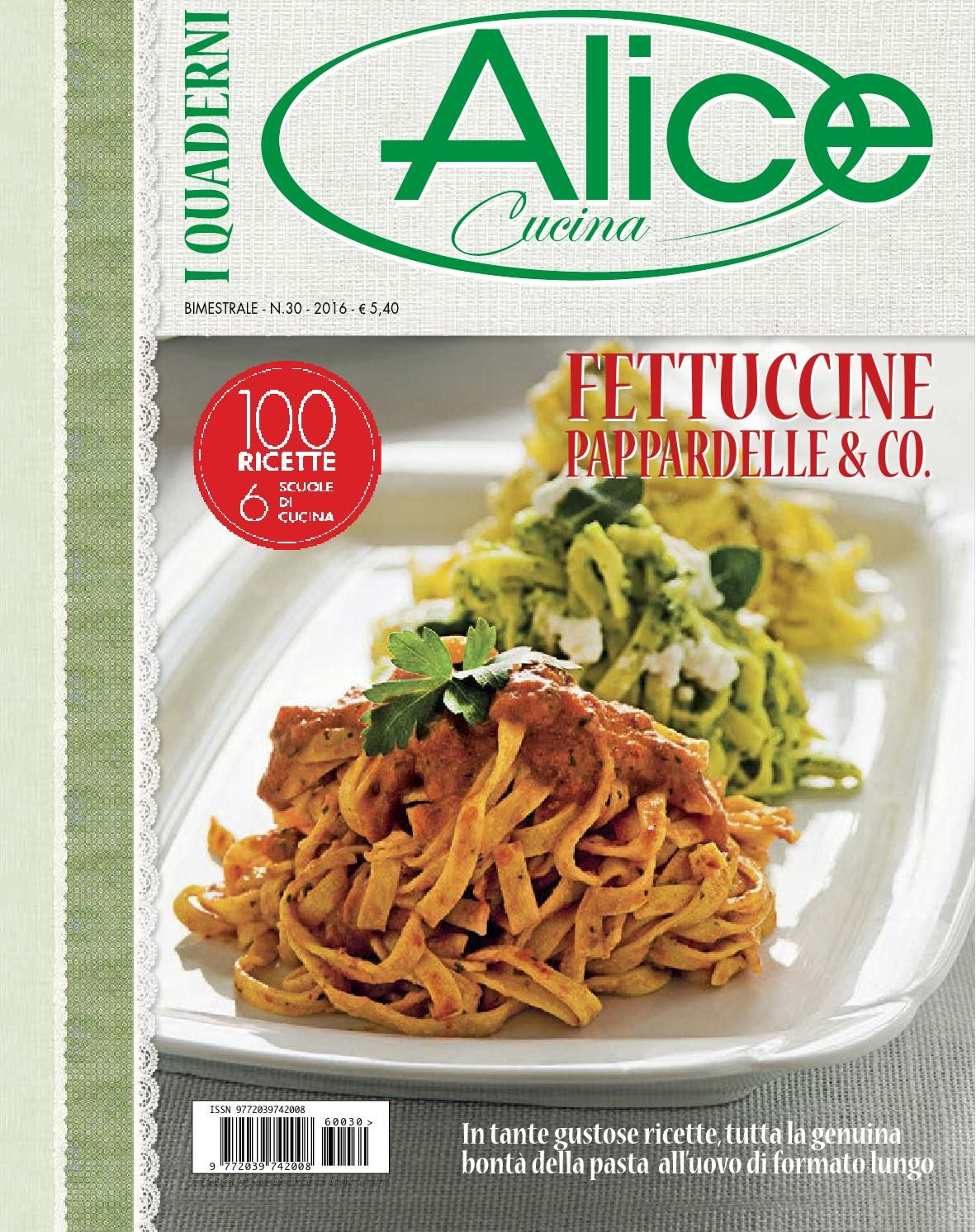 I quaderni di alice cucina n 30 2016 ricette cucine e for Alice cucina ricette