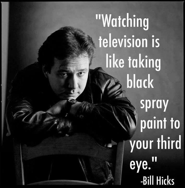 He's not lying Bill hicks, Bill hicks quotes, Black