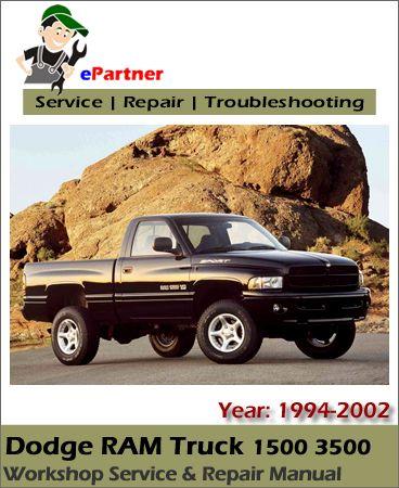 dodge ram truck 1500 3500 service repair manual 1994 2002 dodge rh pinterest com Dodge Ram 3500 Diesel 4x4 Dodge Ram 3500 Cummins Diesel