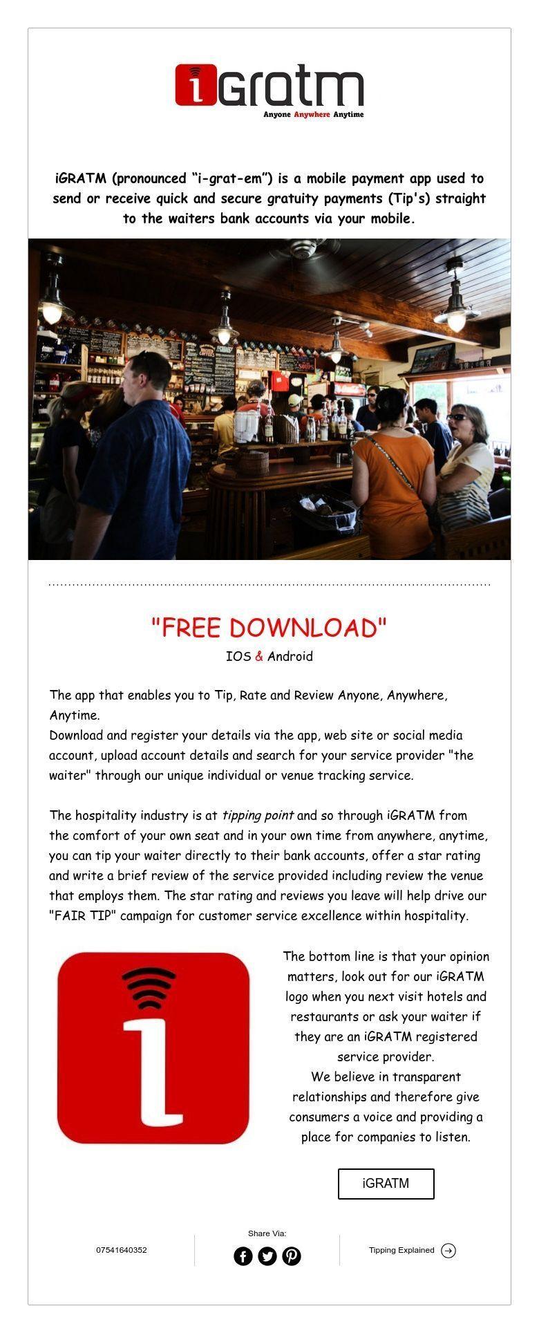 "iGRATM (pronounced ""igratem"") is a mobile payment app"