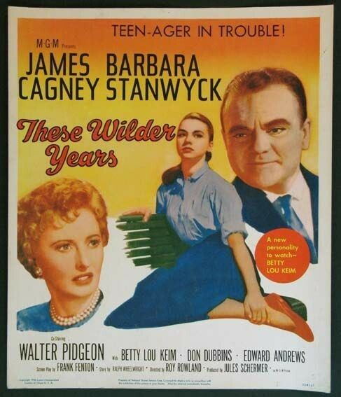 These Wilder Years (1956) James Cagney, Barbara Stanwyck, Walter Pidgeon
