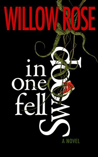 In one fell swoop by Willow Rose | Horror | Free kindle