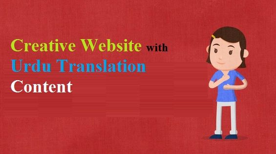 Creative #Website with #UrduTranslation Content - #Urdu #Content