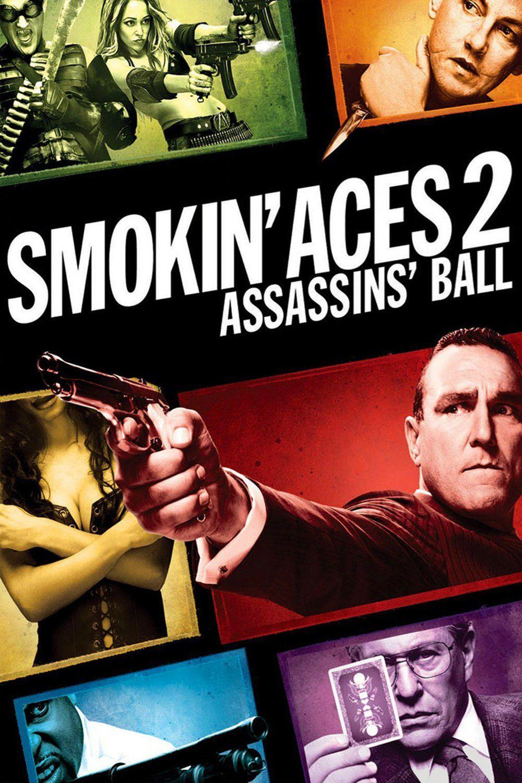 Smokin Aces 2 Assassins Ball Filmes Online Gratis Dirigida