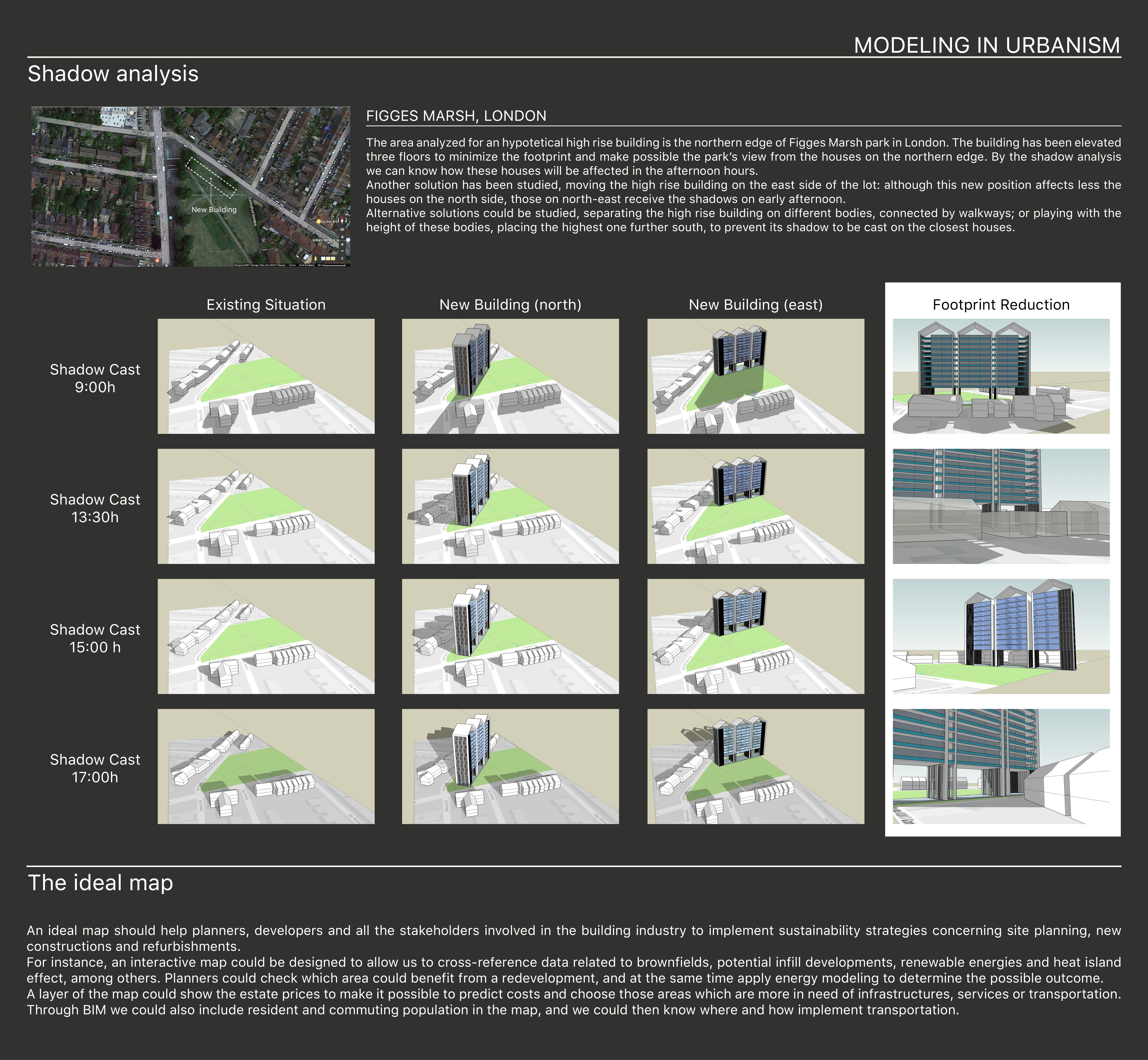 Design for the Public Good - Week 6 - Modeling in Urbanism Shadow study of a high rise building at the edge of Figges Marsh park, London.