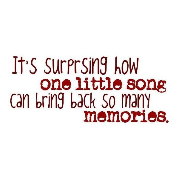 Inspirational · Song Memories Quote ...