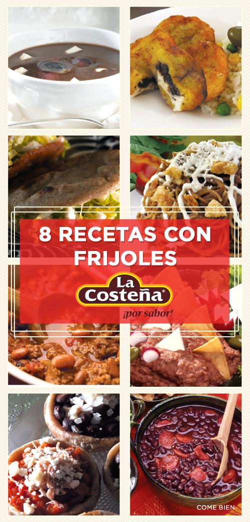 8 recetas que puedes preparar con frijoles de La Costeña.