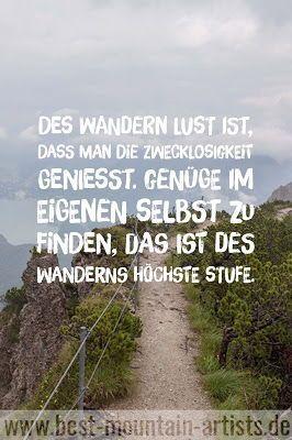 Die 100 besten Wanderzitate | Zitate zu Wandern, Berge ...