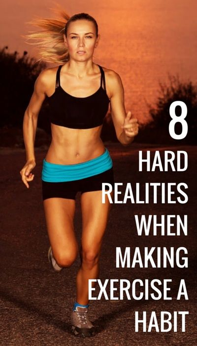 HARD REALITIES WHEN MAKING EXERCISE A
