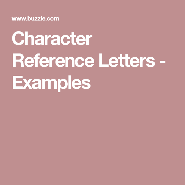 Character Reference Letters  Examples  Reference Letter And
