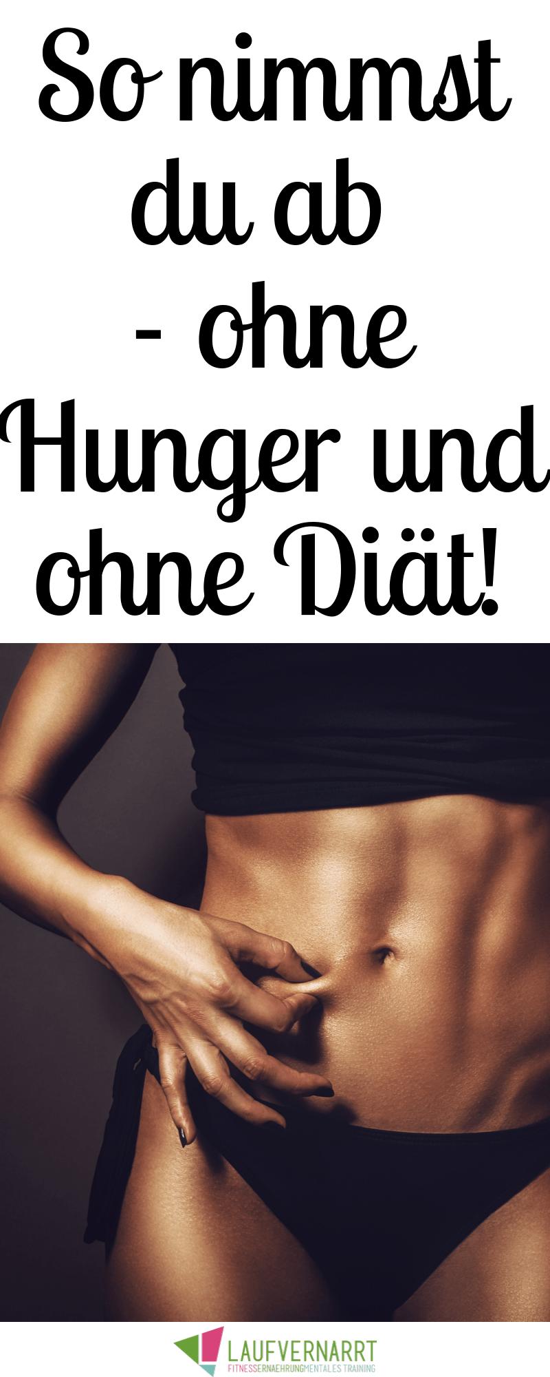 Abnehmen ohne Hunger - wie es funktioniert - gerne laufen   - Die besten Fitness und Trainingsblogs/...