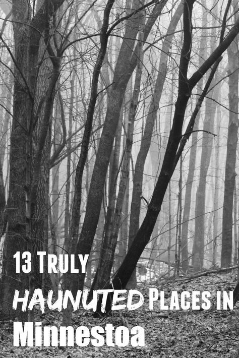 13 Real Haunted Places In MN To Visit Anytime