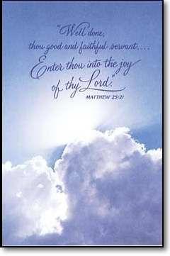 Well Done, Thou Good & Faithful Servant