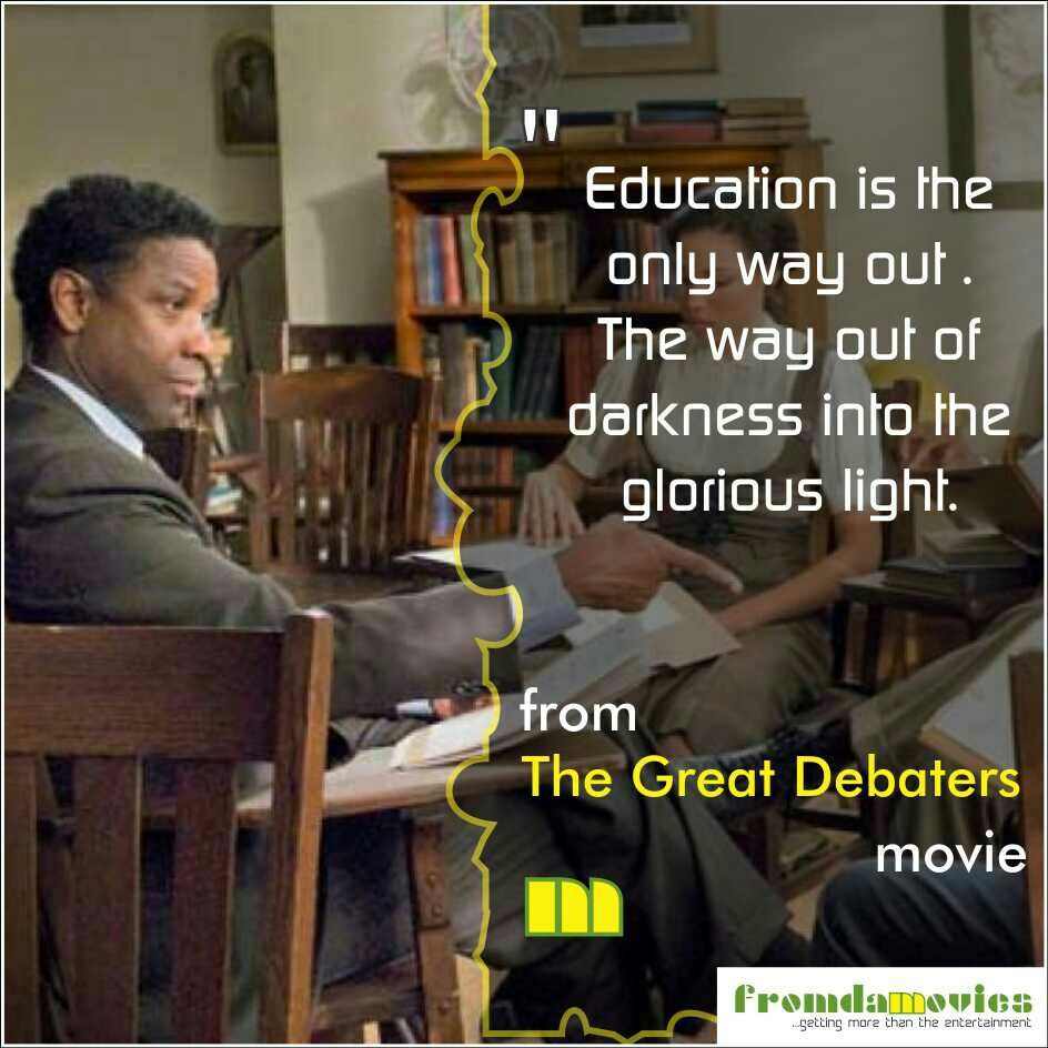 Wise words from 'The great debaters' movie. #fromdamovies ...