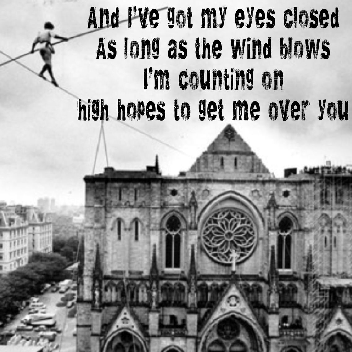 Man On A Wire, The Script   Soundtrack of my life   Music words