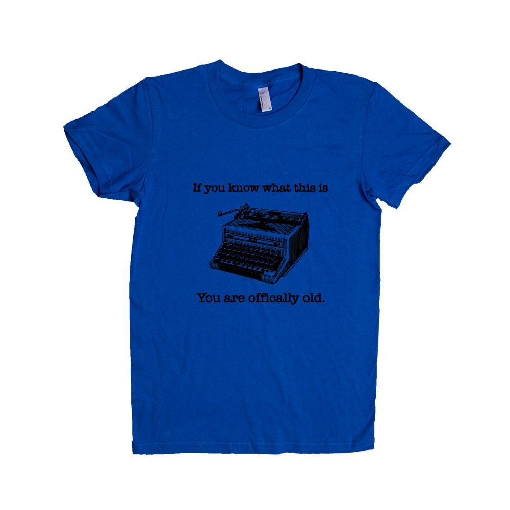 If You Know What This Is You Are Officially Old Typewriter Retired Retirement Parents Grandparents SGAL5 Women's Shirt