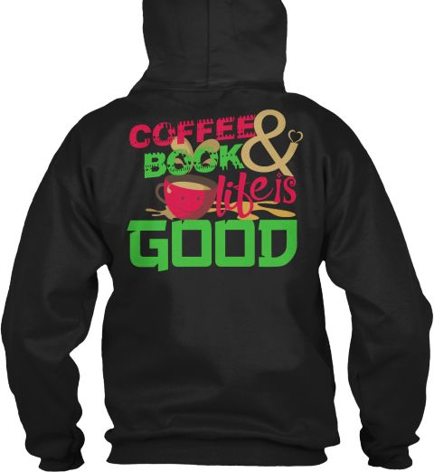 Best Coffee And Book Addict Shirts Black Sweatshirt Back # Coffee #CoffeeAddict