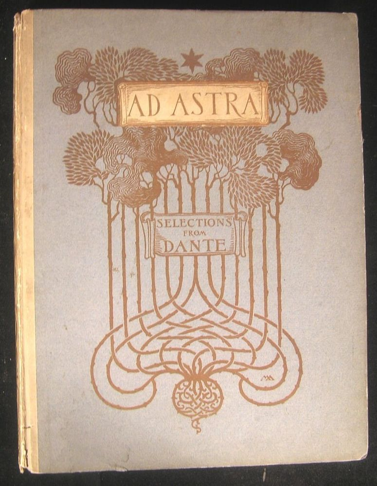 Ad Astra 1902 Margaret Armstrong Art Nouveau masterpiece lovely old book
