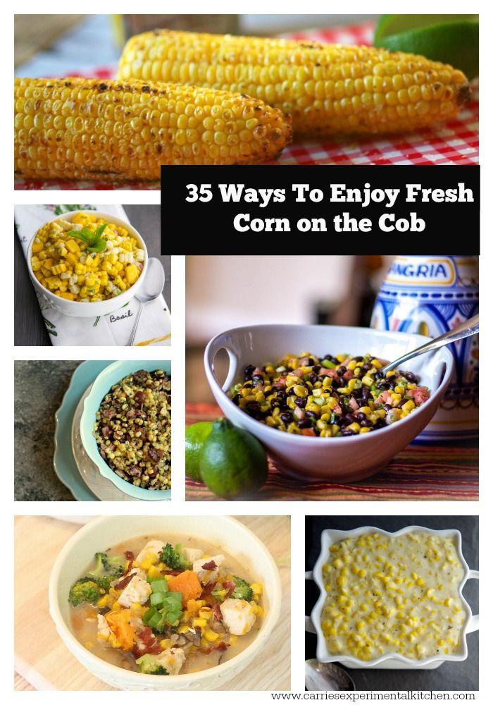 35 Ways to Enjoy Fresh Corn on the Cob | Carrie's Experimental Kitchen #reciperoundup #corn